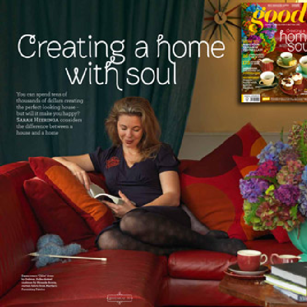Good Magazine – Creating a Home with Soul