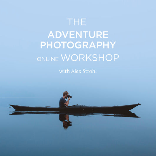 The Adventure Photography Workshop With Alex Strohl