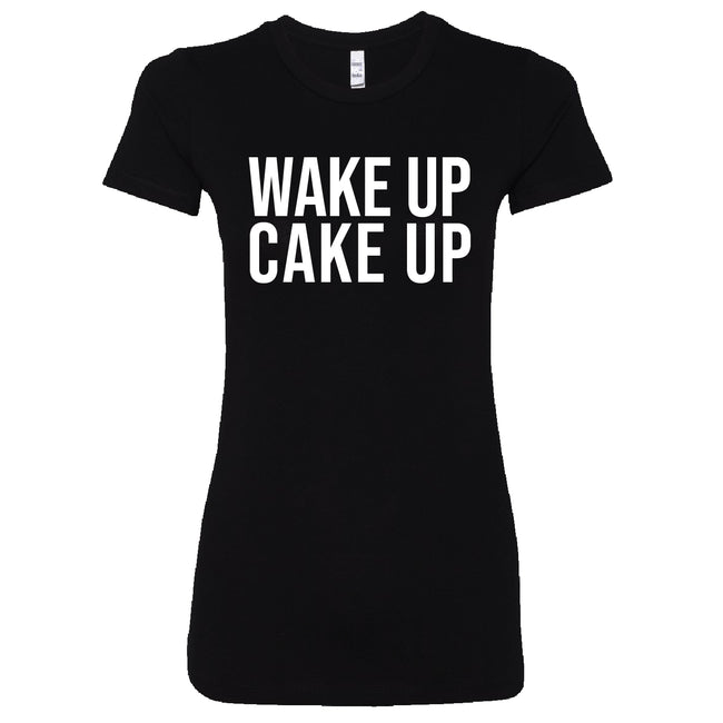 Short Sleeve Wake Up Cake Up Ladies Tee