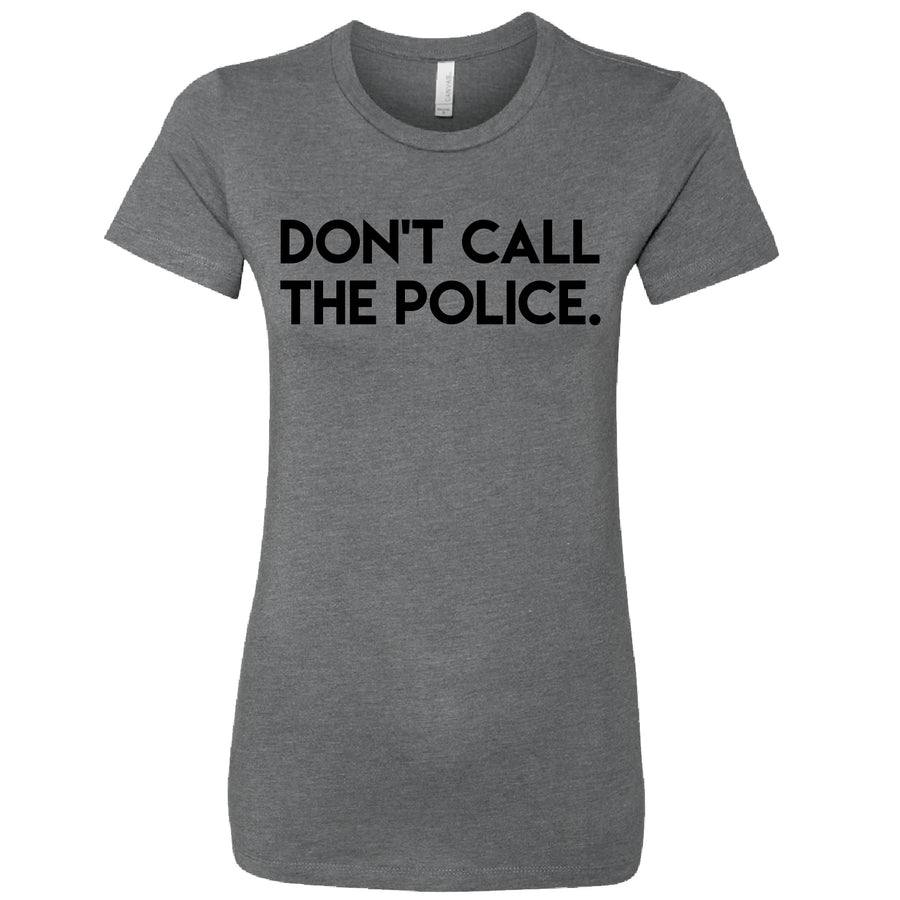Short Sleeve Black Don't Call The Police Tee