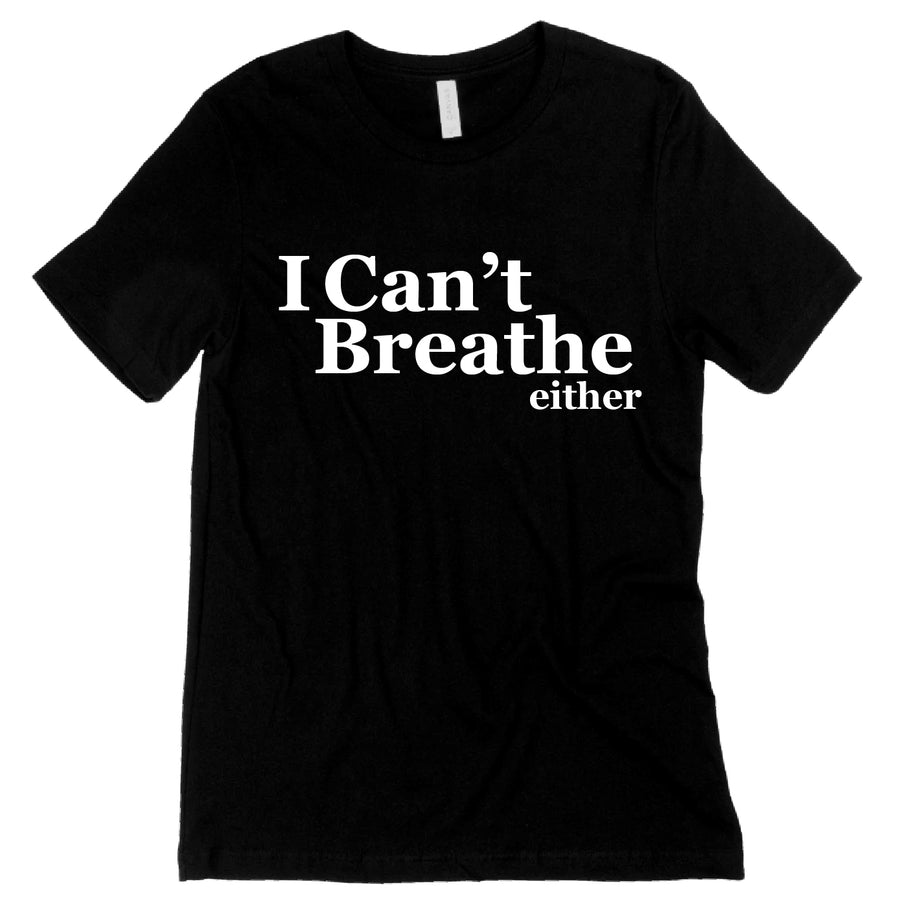 Short Sleeve I Can't Breathe Tee
