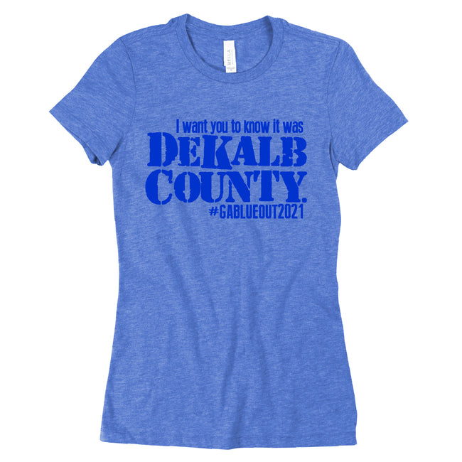 Short Sleeve I Want You to Know Dekalb Tee
