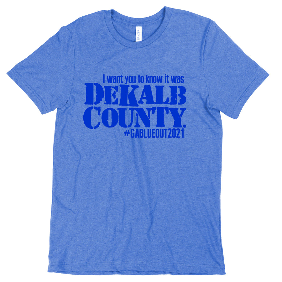 Short Sleeve I Want You to Know Dekalb Mens Tee