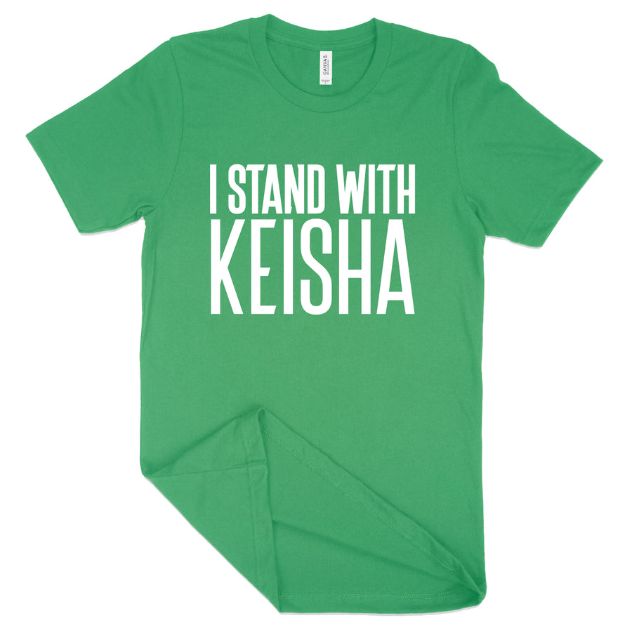 Short Sleeve I Stand w Keisha Tee Base