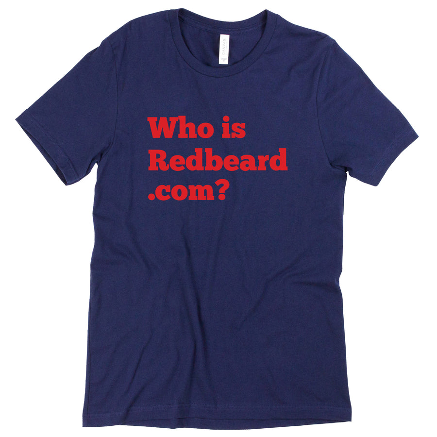 Custom Who is RedBeard Tee