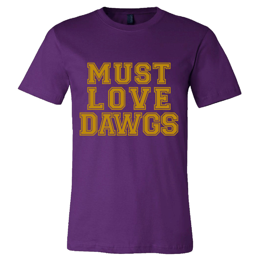 Short Sleeve Must Love Dawgs Mens Tee