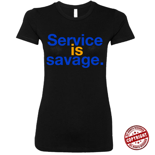 Short Sleeve Blue and Gold Service is Savage Tee