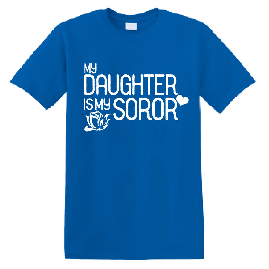 Custom Short Sleeve My Daughter Soror Tee TBS