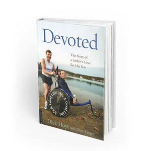 Devotion by Dick Hoyt with Don Yaeger