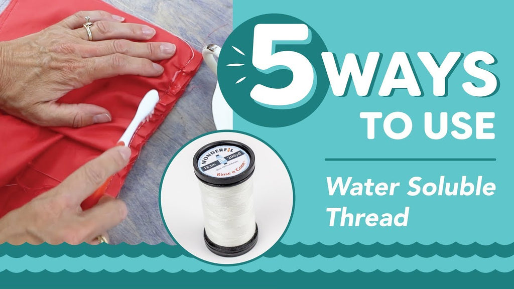 5 Ways to Use Water Soluble Thread