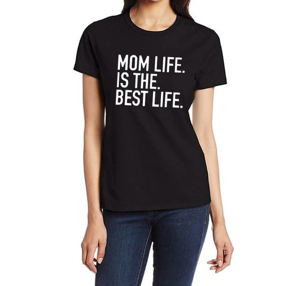 Mom life is the best life printed tshirt