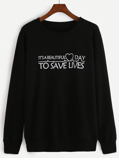 It's a beautiful day to save lives pullover nurse sweatshirt