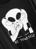 Be yourself alien pullover sweatshirt