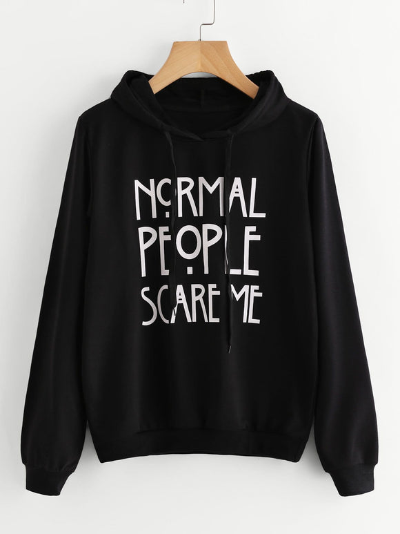 Normal people scare me pullover hoodie sweater