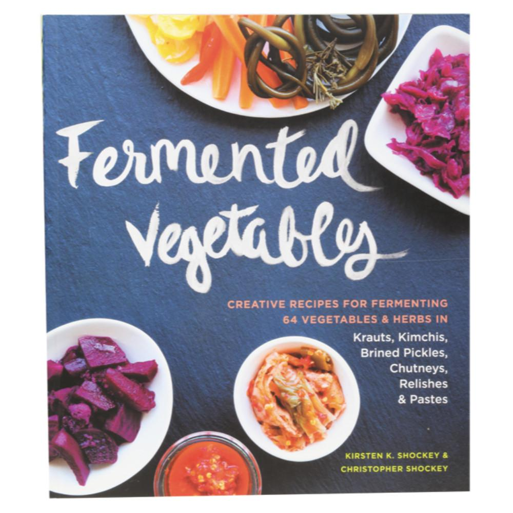 Fermented Vegetables by Kristen & Christopher Shockey