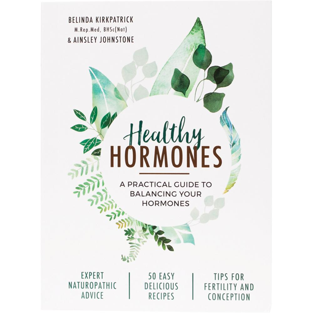 Healthy Hormones By B. Kirkpatrick & A. Johnstone