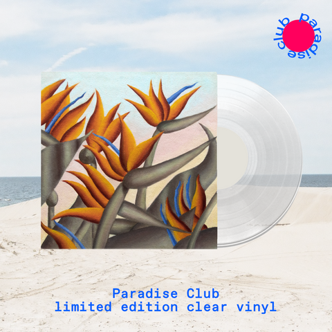 Paradise Club - Limited Clear 180g Vinyl