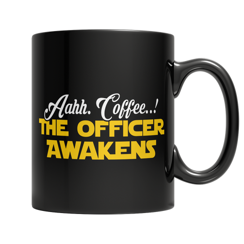 Limited Edition - Aahh Coffee..! The Officer Awakens