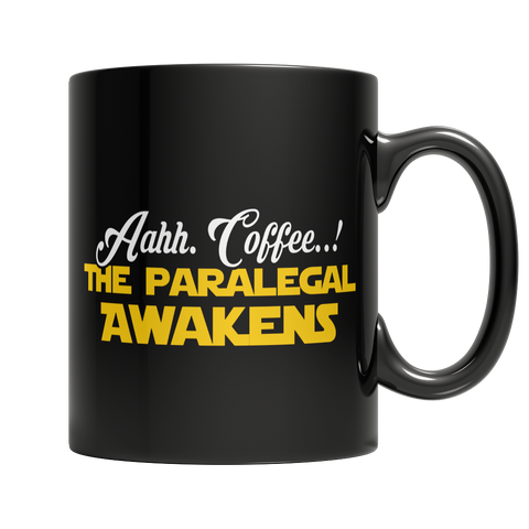 Limited Edition - Aahh Coffee..!The Paralegal Awakens
