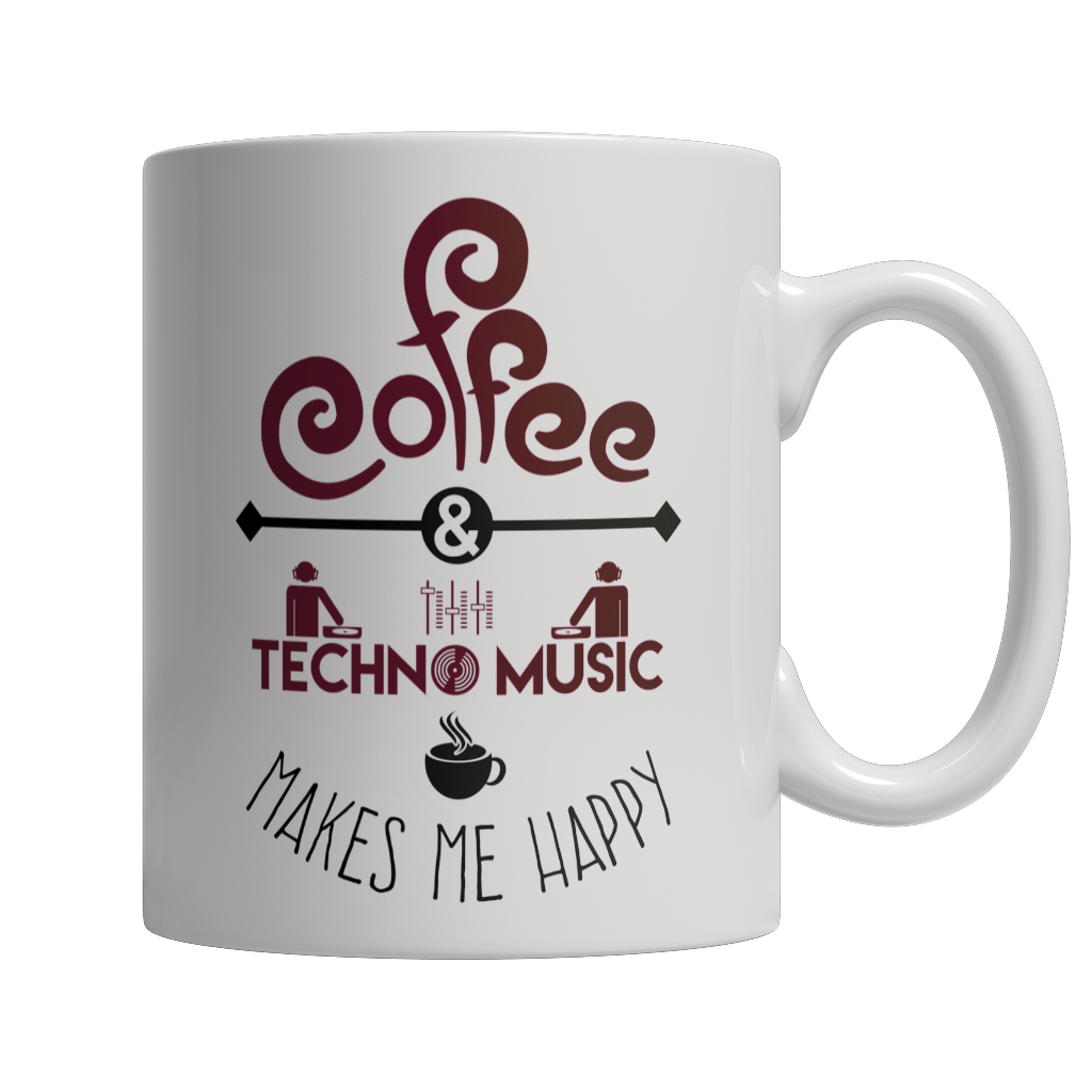 Limited Edition - Coffee and Techno Music Makes Me Happy