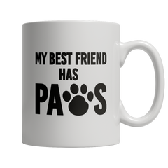 Limited Edition - My Best Friend Has Paws