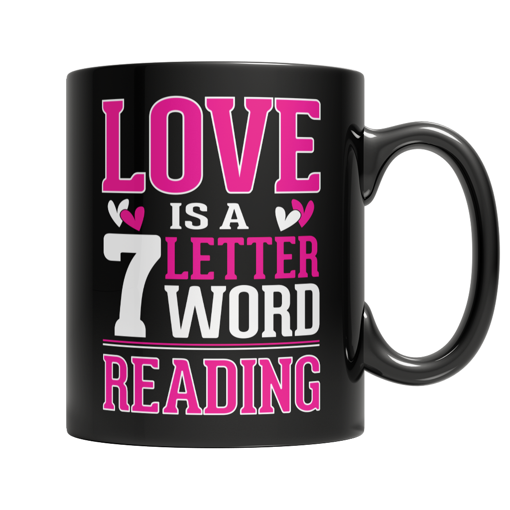 Limited Edition - Love is a 7 letter word Reading