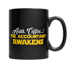 Limited Edition - Aahh Coffee..! The Accountant Awakens