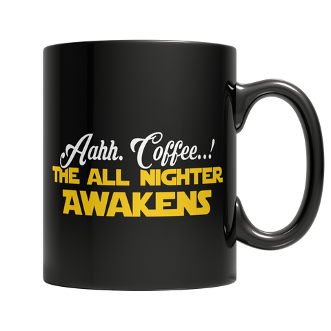 Limited Edition - Aahh Coffee..! The All Nighter