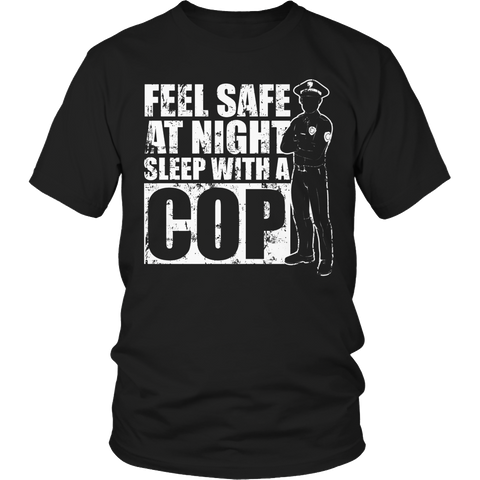 Limited Edition - Feel safe at night sleep with a Cop