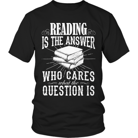Limited Edition - Reading is The Answer who care what the Question is