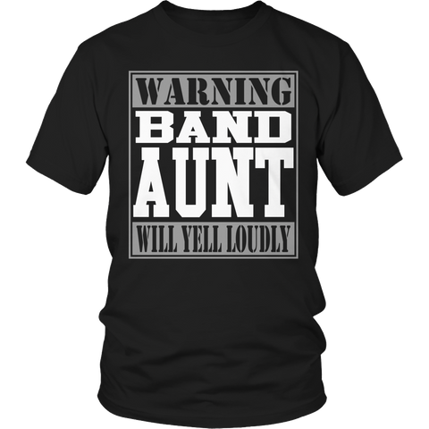 Limited Edition - Warning Band Aunt will Yell Loudly