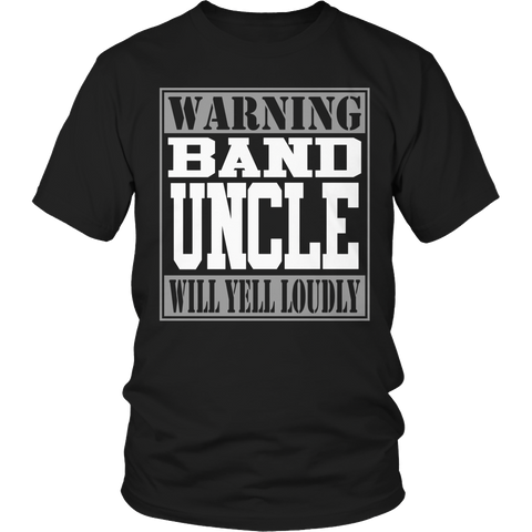Limited Edition - Warning Band Uncle will Yell Loudly