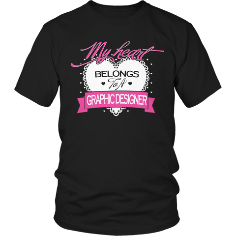 Limited Edition - My Heart Belongs to A Graphic Designer