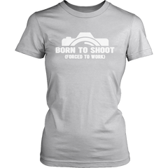 Limited Edition -  Born To Shoot Forced To Work