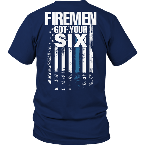 Limited Edition - Firemen Got Your Six