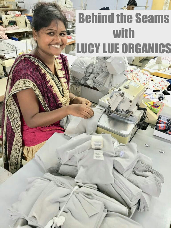 Behind the Seams with LUCY LUE ORGANICS