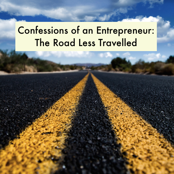 Confessions of an Entrepreneur: Bumps in the road... Yet Still I Shall Arrive!
