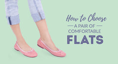 How to Choose a Comfortable pair of Flats
