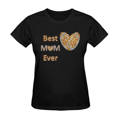 """Best Mom Ever"" Printed T-Shirt, Perfect Gift for Mom"