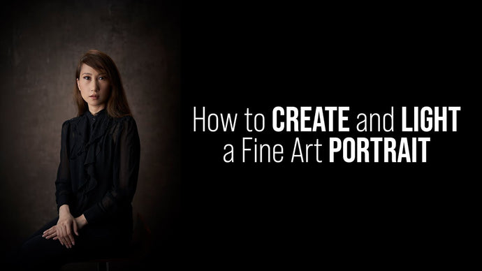 3 Tips How to Create and Light Your Fine Art Portrait & How to Improve Your Lighting Skills