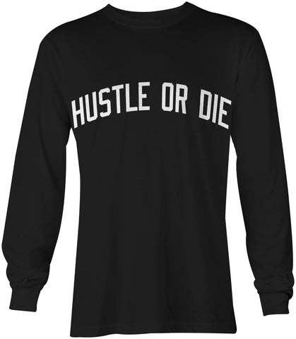 Hustle Or Die - BLK