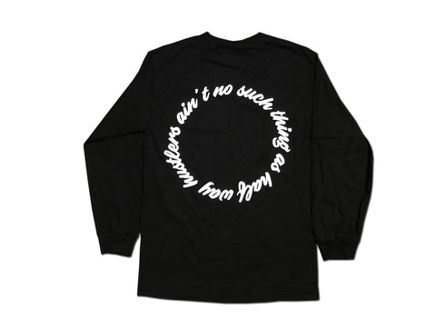 No Half Way Hustlers Long Sleeve - Black