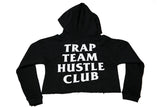Trap Team Hustle Club Crop Hoodie