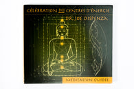 CD MEDITATION JOE DISPENZA - Célébrations des centres d'énergie