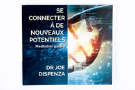 CD MEDITATION JOE DISPENZA - Se connecter à de nouveaux potentiels