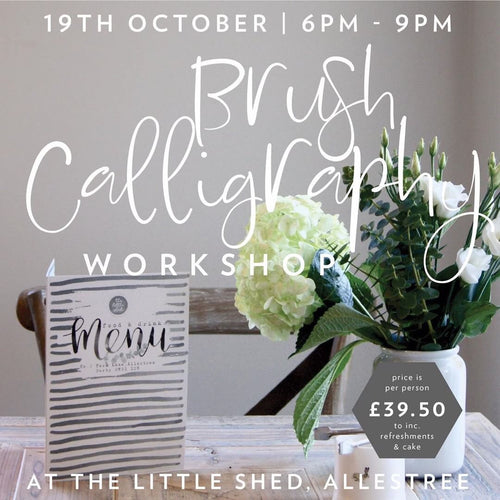 Brush Calligraphy Workshop - SOLD OUT - checkout to be placed on our waiting list