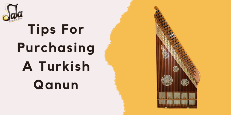 tips for purchasing a turkish qanun