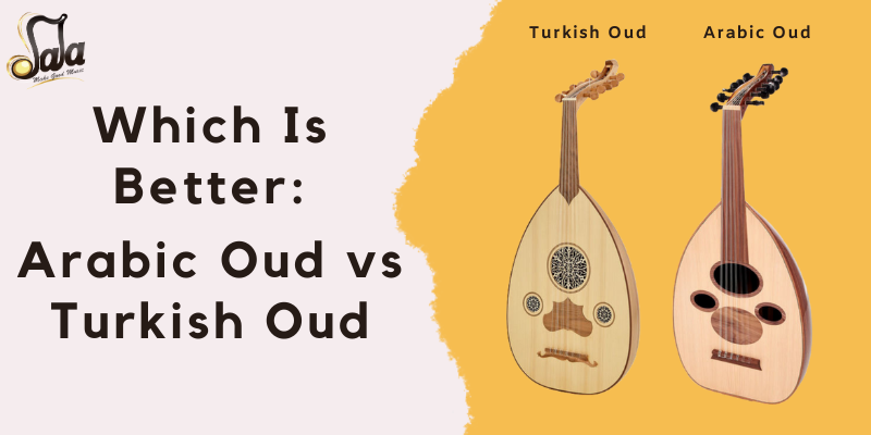 Which Is Better: Arabic Oud vs Turkish Oud