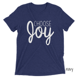 Choose Joy | Triblend Tee