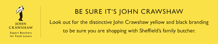 Be Sure Its John Crawshaws Butchers!